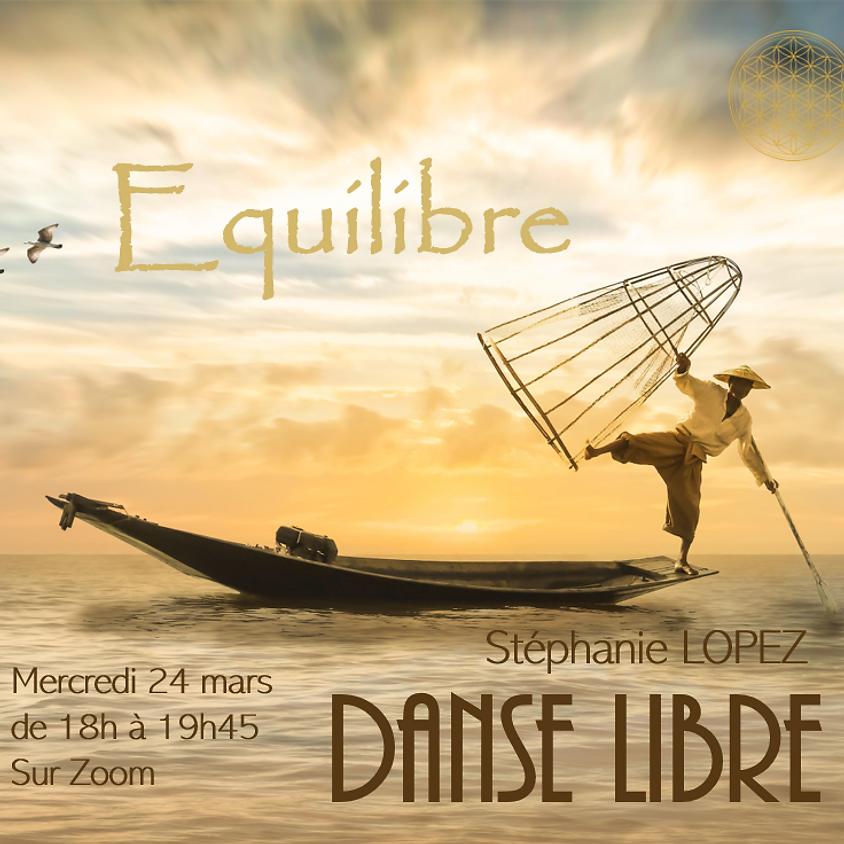 Danse Libre en ligne #20 : Equilibre