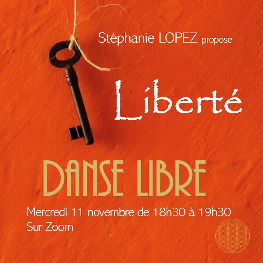 Danse Libre #7 : Liberté