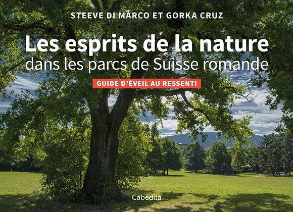Livre: Les Esprits dela Nature dans les parcs de Suisse Romande