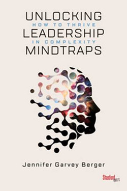 unlocking leadership mind traps