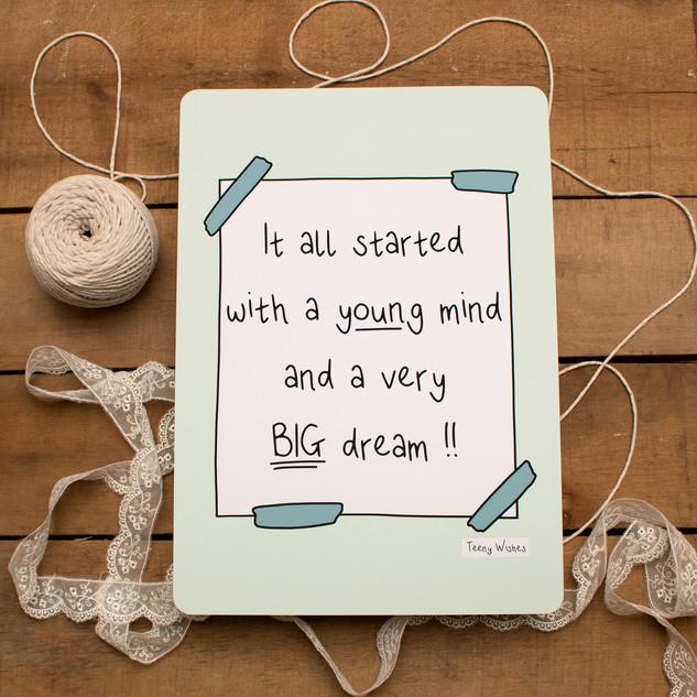 Small Mind Big Dream Quote