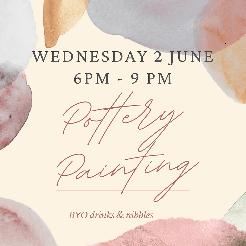 2 June Pottery Paint Night