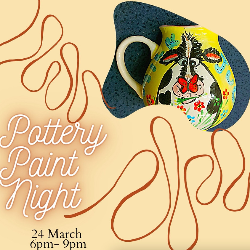 Evening Pottery Painting - March 24