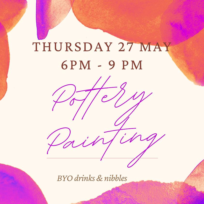 27 May Pottery Paint Night