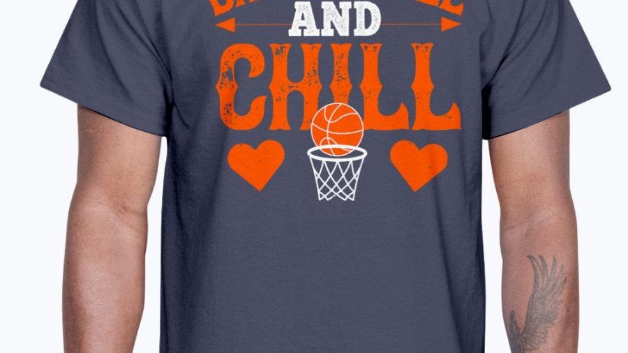 Basketball & Chill-  Basketball - Cotton Tee