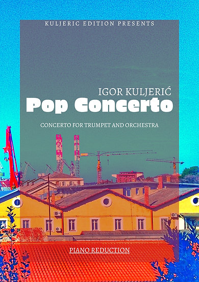 Pop Concerto (Piano Reduction)        for Trumpet and Orchestra
