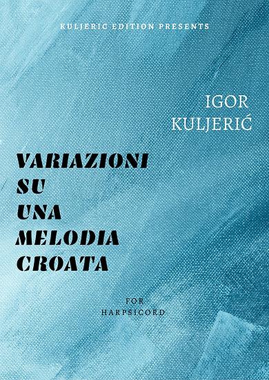 Variazioni su una melodia Croata for Harspichord