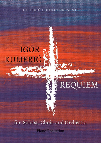 Glagolitic Requiem for Soli, Choir and Orchestra/ piano reduction