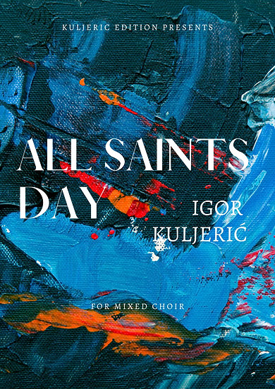 All Saints Day for mixed choir