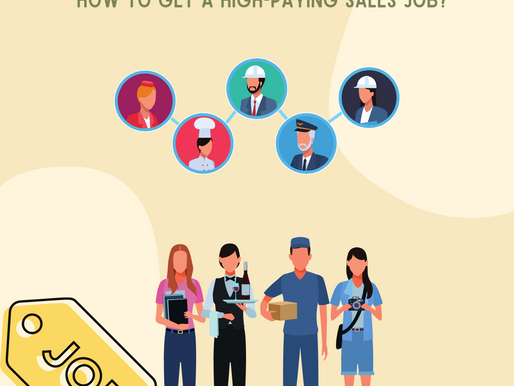 HOW TO GET A HIGH-PAYING SALES JOB?