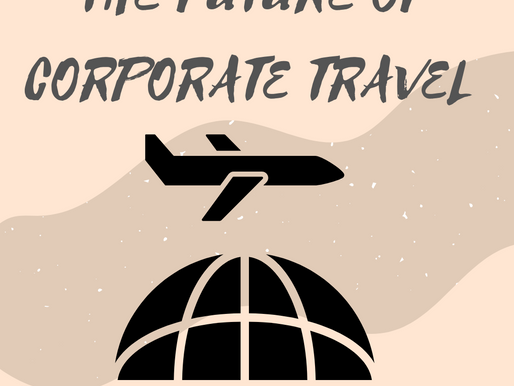 THE FUTURE OF CORPORATE TRAVEL