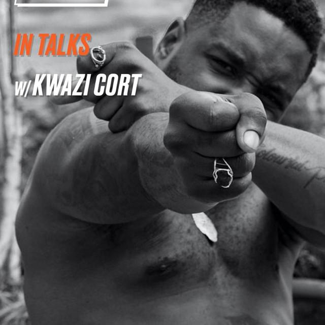 Kwazi Cort - Interview