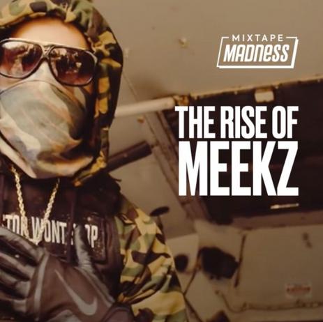 The Rise of Meekz