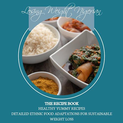 Losing Weight Nigerian: The Recipe Book