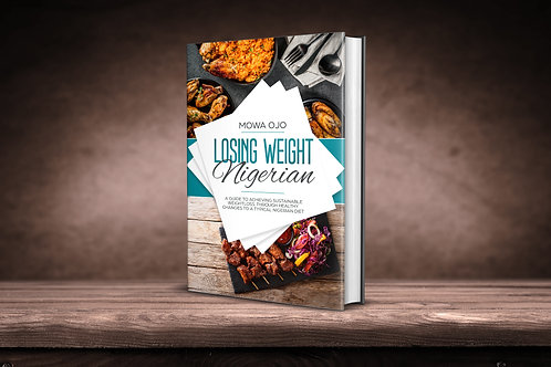 Losing Weight Nigerian - the Guideline