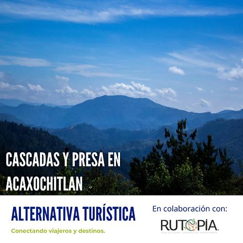 CASCADAS Y PRESA EN ACAXOCHITLÁN