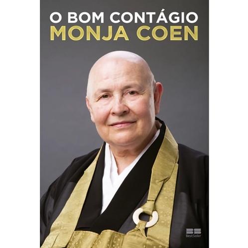 O Bom Contágio - Monja Coen
