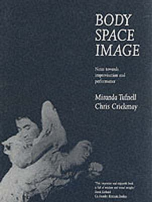 Body, Space, Image