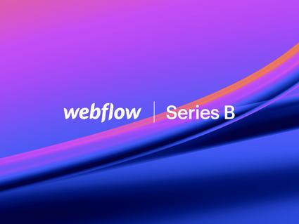 Webflow la plataforma para para la creación de webs levanta 140 millones de $
