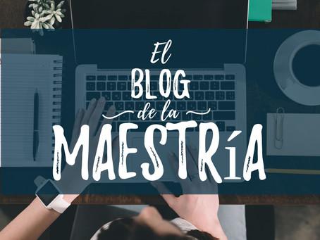 Presentación: El Blog de la Maestría