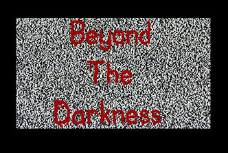 Beyond the Darkness Free play script