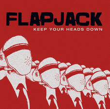 Flapjack - Keep Your Heads Down