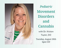 Pediatric Movement Disorders and Cannabis