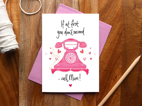 Call Mum! Card