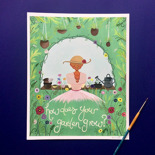 How does your garden grow? -Art Print