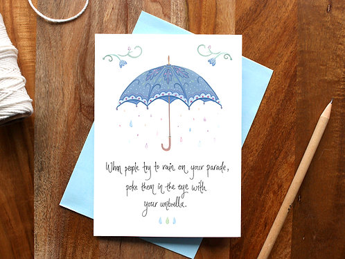 Rain On Your Parade Card