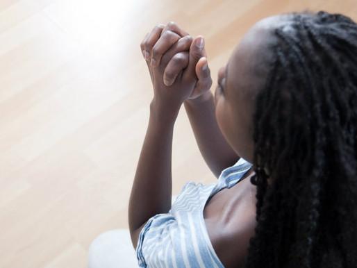 When Prayer Isn't Enough