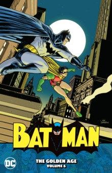Batman Golden Age Vol 6