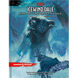 Books - Dungeons and Dragons Icewind Dale Rime of the Frostmaiden