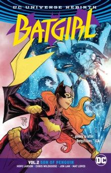 Batgirl (Rebirth) Vol 2 Son Of Penguin