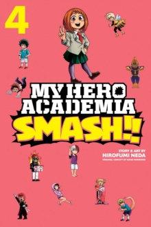 My Hero Academia Smash Vol. 4