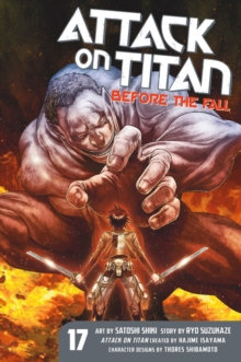 Attack On Titan - Before the Fall Vol 17