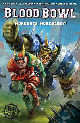 Blood Bowl : More Guts, More Glory!