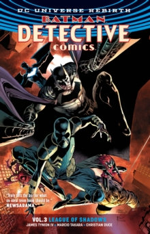 Batman Detective Comics (Rebirth) Vol 3 League Of Shadows
