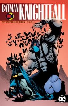Batman Knightfall Volume 2 25th Anniversary Edition