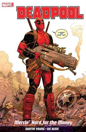 Deadpool - Mercin' Hard for the Money