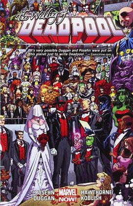 Deadpool (2012) Vol 5 - The Wedding of Deadpool