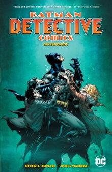 Batman Detective Comics (Rebirth) Volume 1 Mythology