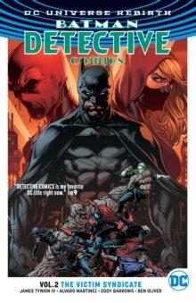 Batman Detective Comics (Rebirth) Vol 2 The Victim Syndicate