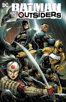 Batman and the Outsiders Vol 1 Lesser Gods