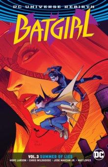 Batgirl (Rebirth) Vol 3 Summer Of Lies