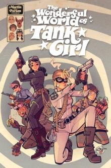 Tank Girl , The Wonderful World of