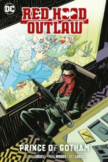 Red Hood (Rebirth) Outlaw Volume 2 Prince of Gotham
