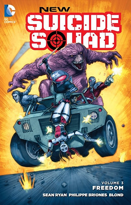 Suicide Squad, New. Volume 3 Freedom