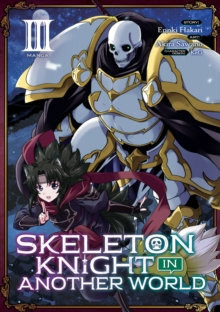 Skeleton Knight in Another World Vol 3