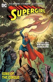 Supergirl (Rebirth) Volume 2 : Sins of the Circle